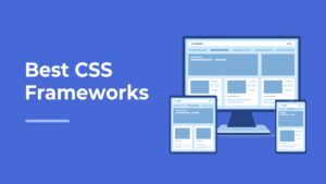 Most Popular CSS Frameworks in 2020