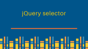 What is jQuery selector?