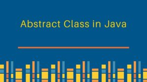 what is abstract class in java?