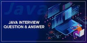 Java Basic interview questions and answers for freshers .